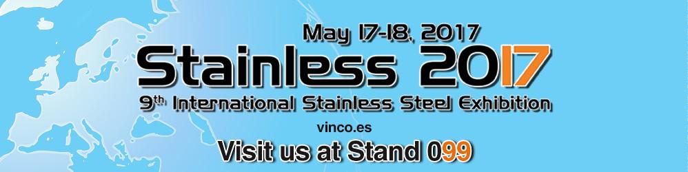 Stainless 2017, le salon de référence internacionale de l'acier inoxydable.